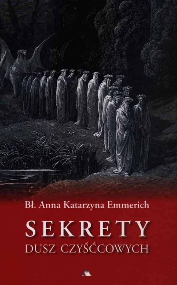 Sekrety dusz czyśćcowych Emmerich Anna Katarzyna