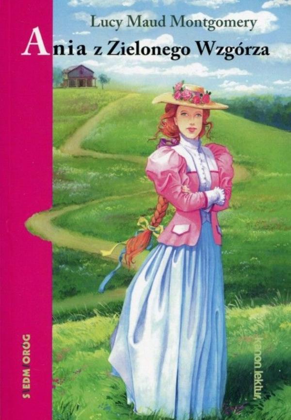 Ania z Zielonego Wzgórza Montgomery Lucy Maud