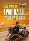 Rajd Katyński Twardziele z Polską w sercach