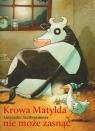 Krowa Matylda nie może zasnąć wydanie zeszytowe Steffenmeier Alexander