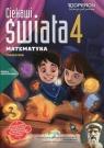 Ciekawi świata 4 Matematyka Podręcznik wieloletni