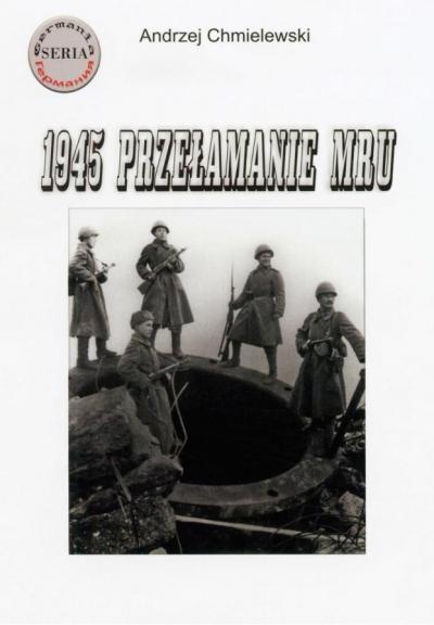1945 Przełamanie MRU Andrzej Chmielewski
