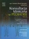 Konsultacja kliniczna w pediatrii Tom II