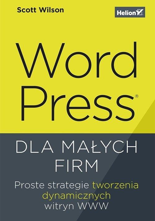 WordPress dla małych firm. Wilson Scott