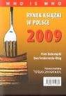 Rynek książki w Polsce 2009 Who is who Dobrołęcki Piotr, Tenderenda-Ożóg Ewa