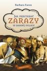 Jak przetrwac zarazy w dawnej Polsce Faron Barbara