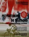 Przygotowanie do triatlonu