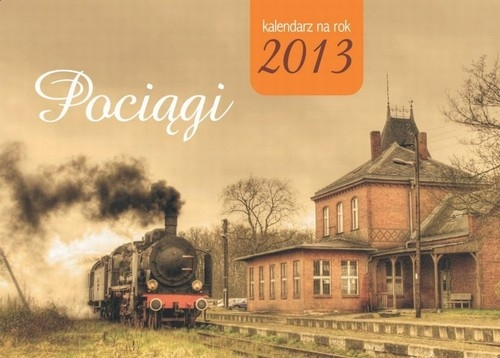 Kalendarz 2013 Pociągi