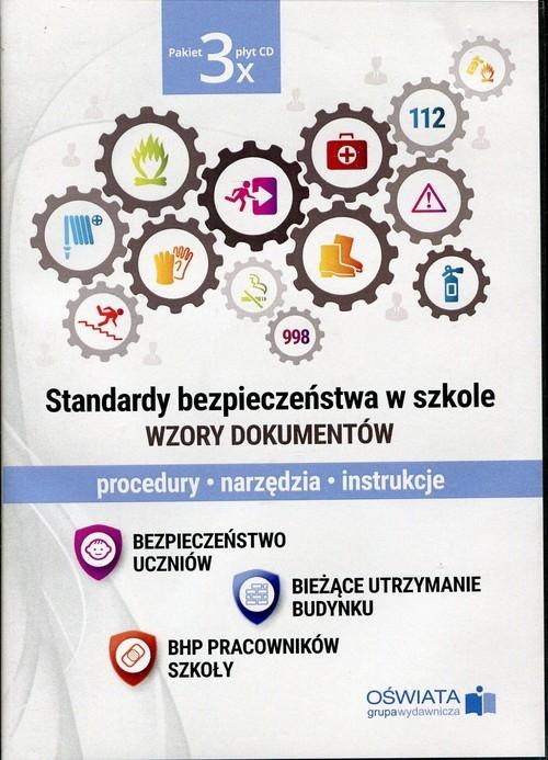 Standardy bezpieczeństwa w szkole Wzory dokumentów