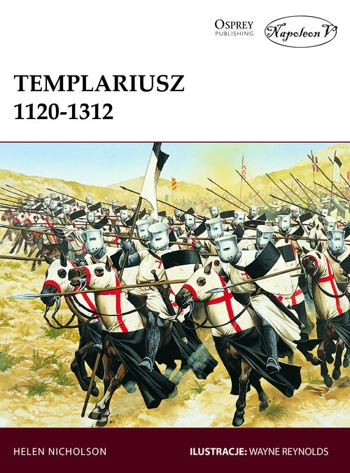 Templariusz 1120-1312 Nicholson Helen