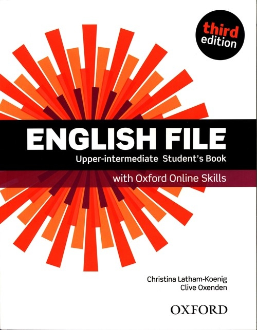 English File Upper-Intermediate Student's Book + Oxford Online Skills Latham-Koenig Christina, Oxenden Clive
