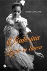 Balerina Życie w tańcu Copeland Misty