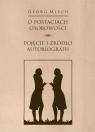 O postaciach osobowości Pojęcie i źródło autobiografii Misch Georg, Paczkowska-Łagowska Elżbieta