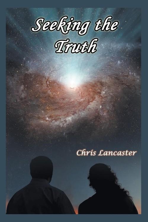 Seeking the Truth Lancaster Chris