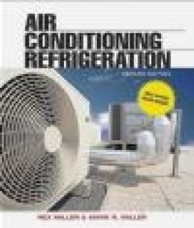 Air Conditioning and Refrigeration Mark Richard Miller, Rex Miller