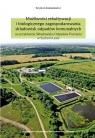 Możliwości rekultywacji i biologicznego zagospodarowania składowisk odpadów Łukasiewicz Szymon