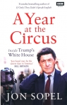 A Year At The Circus Inside Trump's White House Sopel Jon