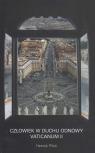 Człowiek w duchu odnowy Vaticanum II Piluś Henryk