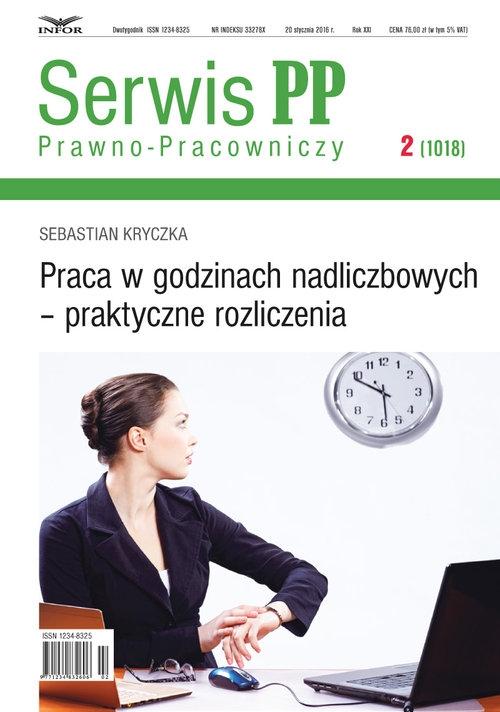 Serwis Prawno-Pracowniczy 2 Praca w godzinach nadliczbowych - praktyczne rozliczenia Kryczka Sebastian