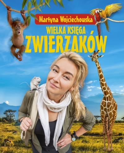 Wielka księga zwierzaków Martyna Wojciechowska