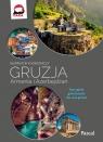 Gruzja, Armenia, Azerbejdżan Inspirator podróżniczy
