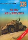 Sd.kfz 221/222/223 .Tank Power Vol. XCVI 339 Janusz Ledwoch,