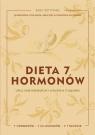 Dieta 7 hormonów. Ulecz swój metabolizm i schudnij w 3 tygodnie