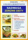 Nadwaga zdrowe diety Porady lekarza rodzinnego