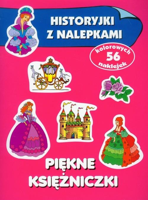 Piękne księżniczki Historyjki z nalepkami Wiśniewska Anna