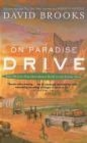 On Paradise Drive David Brooks