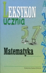 Leksykon ucznia Matematyka