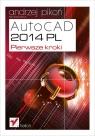 AutoCAD 2014 PL Pierwsze kroki