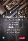 Pragmatyczny programista. Od czeladnika do mistrza Thomas David , Hunt Andrew