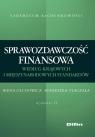 Sprawozdawczość finansowa według standardów krajowych i międzynarodowych