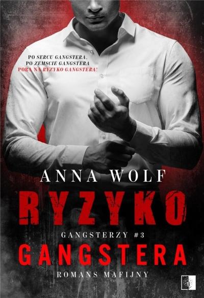 Ryzyko gangstera Anna Wolf