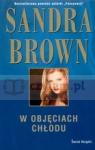 W objęciach chłodu  Brown Sandra