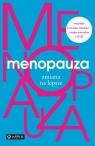 Menopauza Zmiana na lepsze