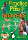Practise and Pass Movers Pupil's Book Cheryl Pelteret, Viv Lambert