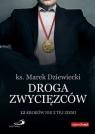 Droga zwycięzców Dziewiecki  ks. Marek