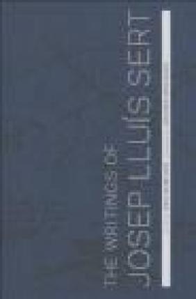 The Writings of Josep Lluis Sert