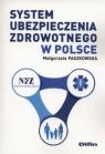 System ubezpieczenia zdrowotnego w Polsce Paszkowska Małgorzata