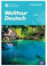 Welttour Deutsch 3. Zeszyt ćwiczeń do języka niemieckiego dla liceów i Sylwia Mróz-Dwornikowska, Katarzyna Szachowska