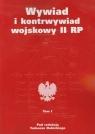 Wywiad i kontrwywiad wojskowy II RP Tom 1