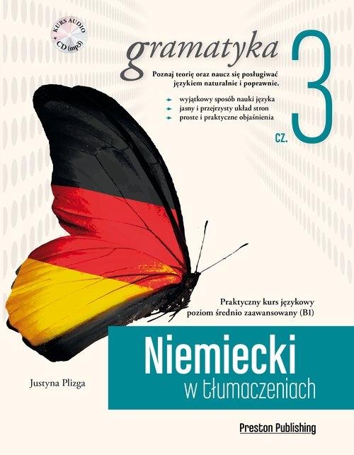 Niemiecki w tłumaczeniach Gramatyka + CD Plizga Justyna