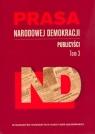 Prasa Narodowej Demokracji Tom 3 Publicyści