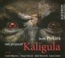 Mój przyjaciel Kaligula  (Audiobook) Piekara Jacek