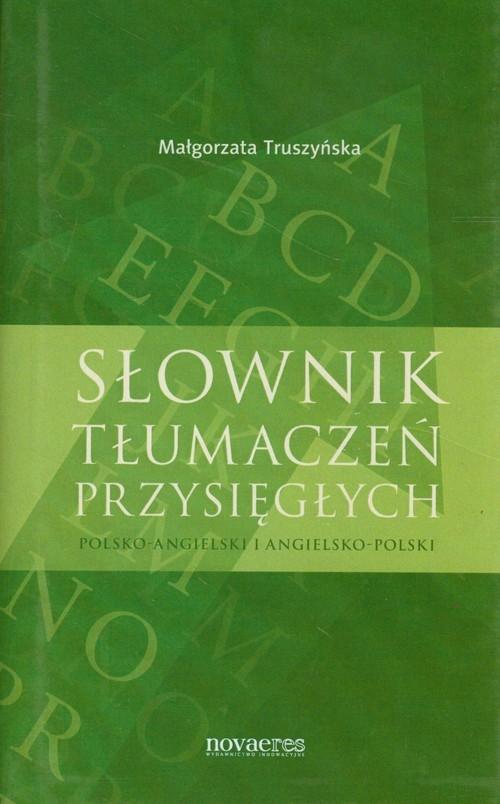 Słownik tłumaczeń przysięgłych Truszyńska Małgorzata