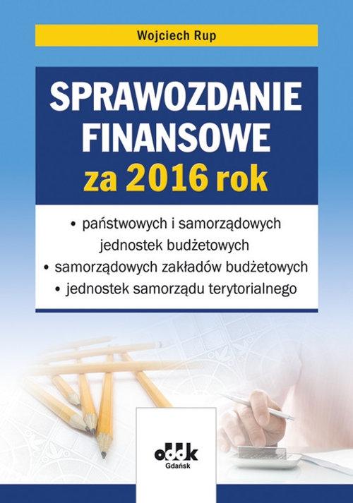 Sprawozdanie finansowe za 2016 rok Rup Wojciech