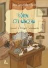 Piórem czy mieczem Opowieść o Henryku Sienkiewiczu Czerwińska-Rydel Anna