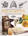 Wielka encyklopedia pszczelarstwa Morawski Mateusz, Moroń-Morawska Lidia